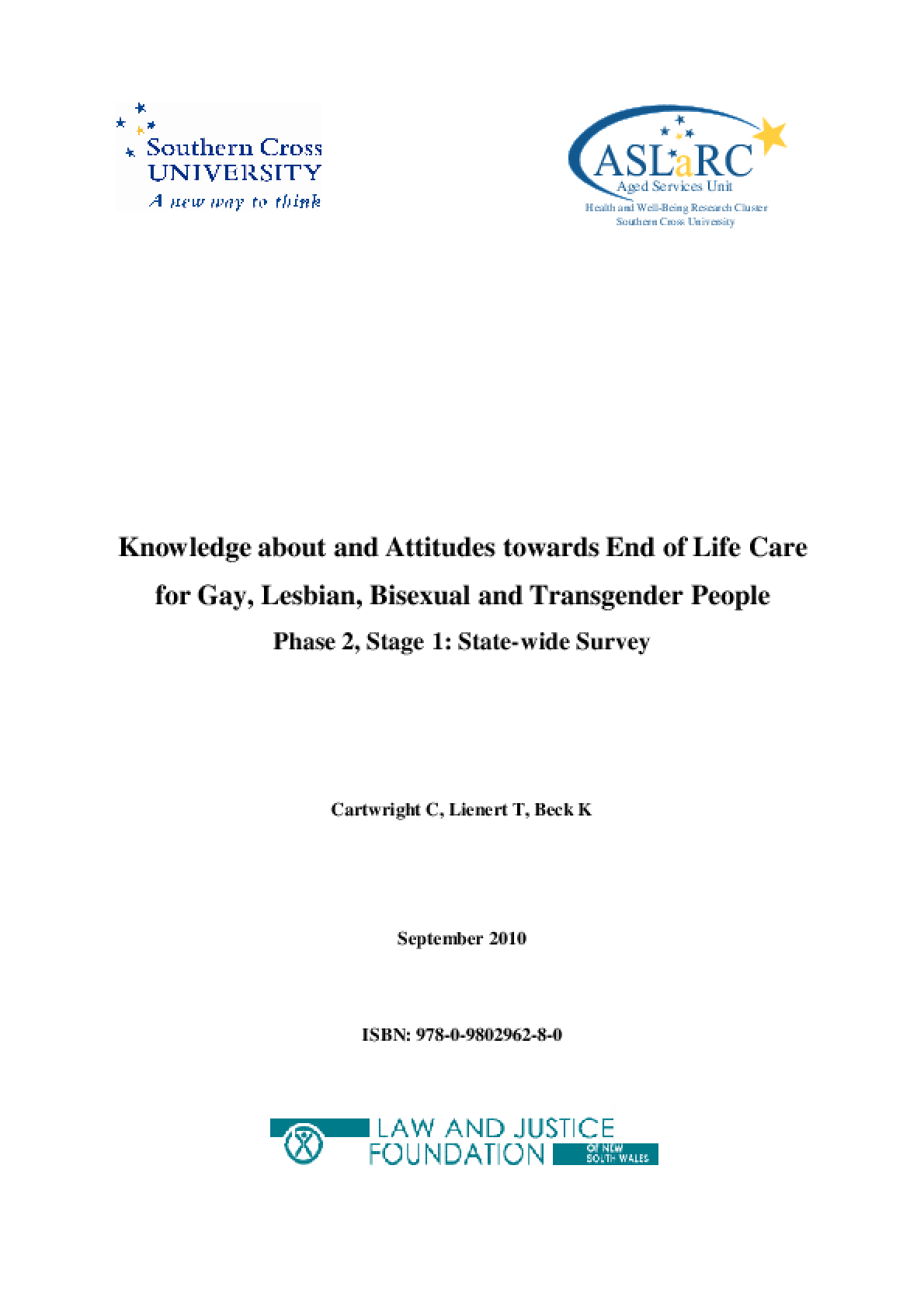 Knowledge About and Attitudes towards End of Life Care for Gay, Lesbian, Bisexual & Transgender People (Phase 2)