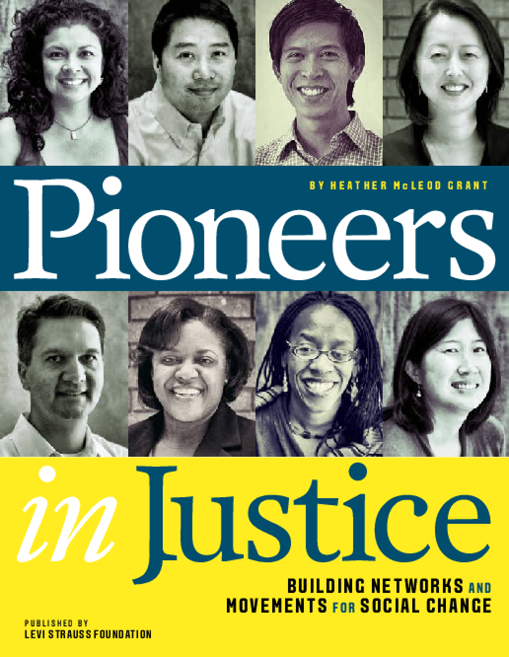 Pioneers in Justice: Building Networks and Movements for Social Change