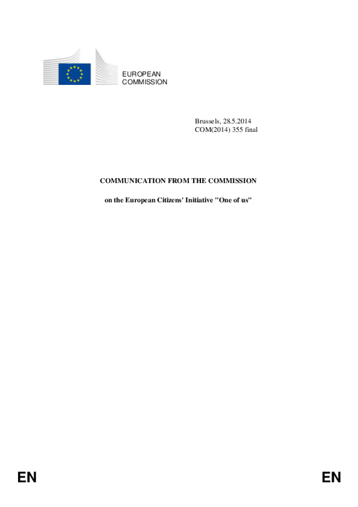 Communication From the Commission on the European Citizens' Initiative 'One of us'
