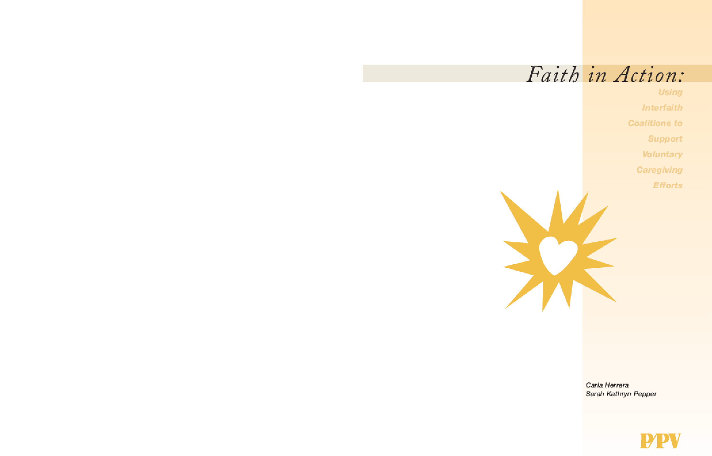 Faith in Action: Using Interfaith Coalitions to Support Voluntary Caregiving Efforts