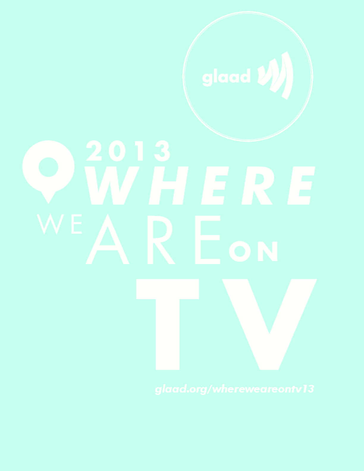 Where We Are on TV Report 2013