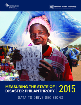 Measuring the State of Disaster Philanthropy 2015: Data to Drive Decisions