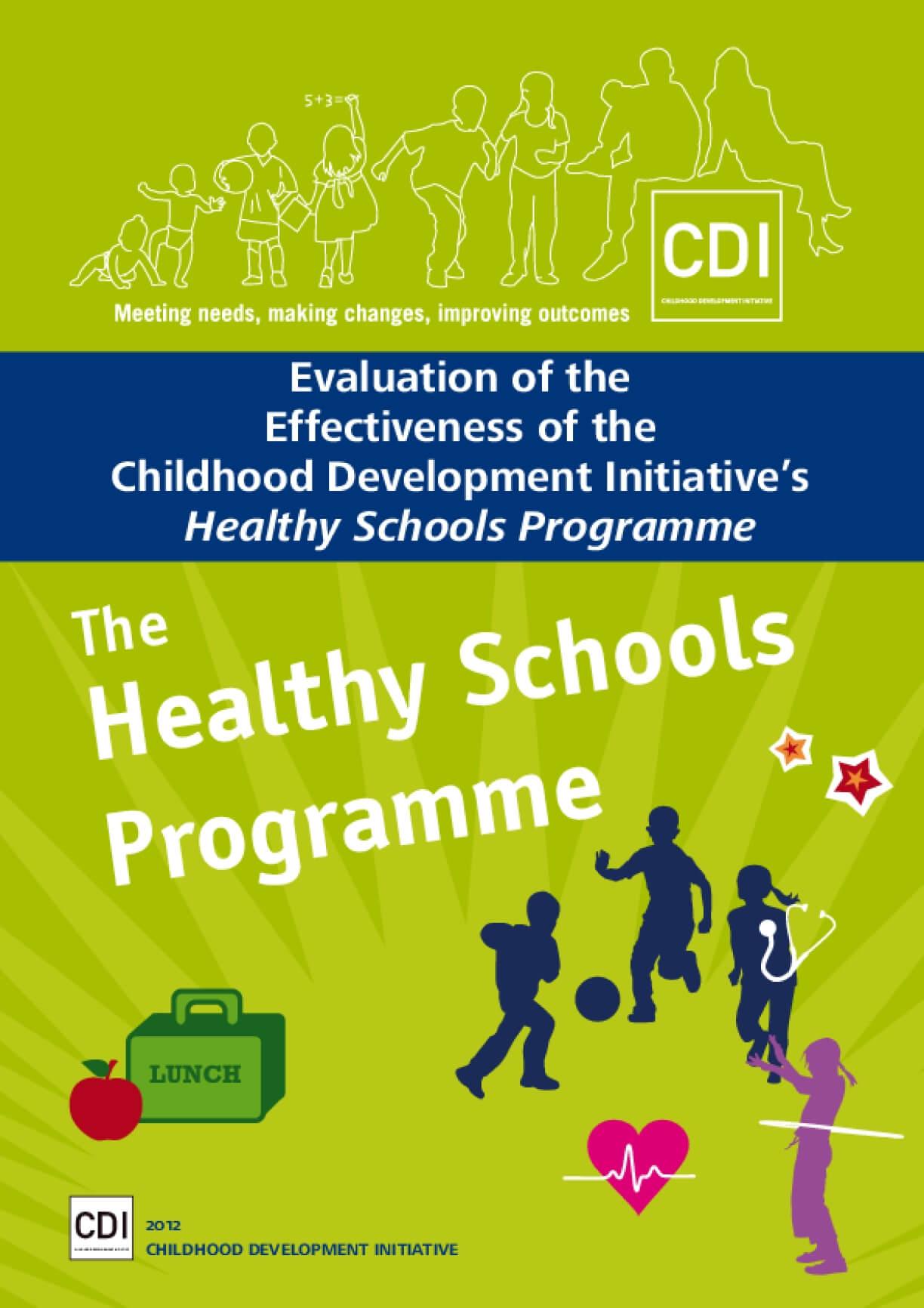 Evaluation of Effectiveness of the Childhood Development Initiative's Healthy Schools Programme
