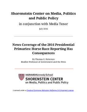 News Coverage of the 2016 Presidential Primaries: Horse Race Reporting Has Consequences