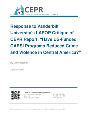 "Response to Vanderbilt University's LAPOP Critique of CEPR Report, ""Have US-Funded CARSI Programs Reduced Crime and Violence in Central America?"""