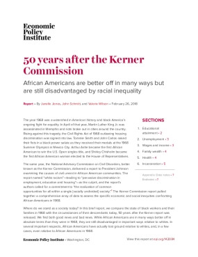 50 Years After the Kerner Commission: African Americans are better off in many ways but are still disadvantaged by racial inequality