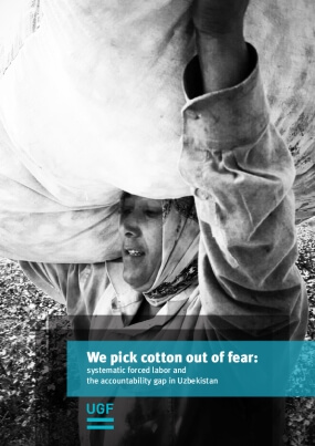 We Pick Cotton Out of Fear: Systematic Forced Labor and the Accountability Gap in Uzbekistan