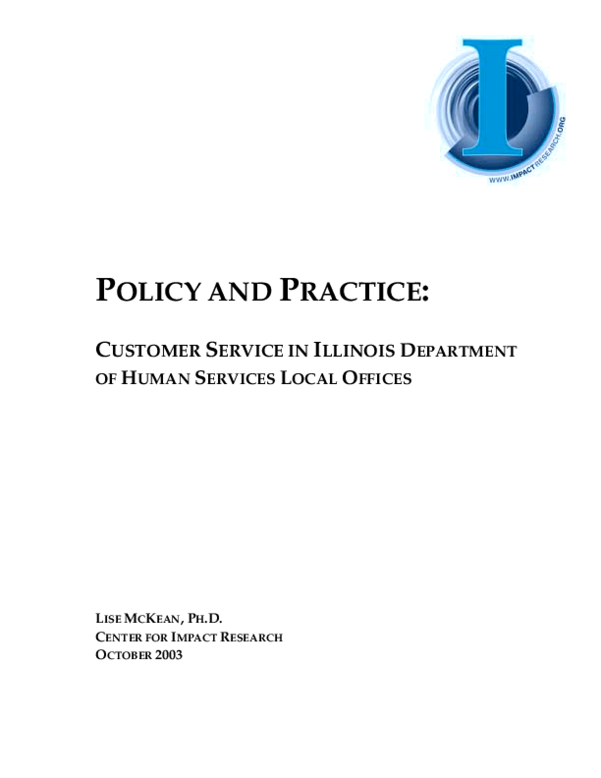 Policy and Practice: Customer Service in Illinois Department of Human Services Local Offices
