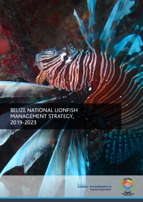 Belize National Lionfish Management Strategy 2019-2023