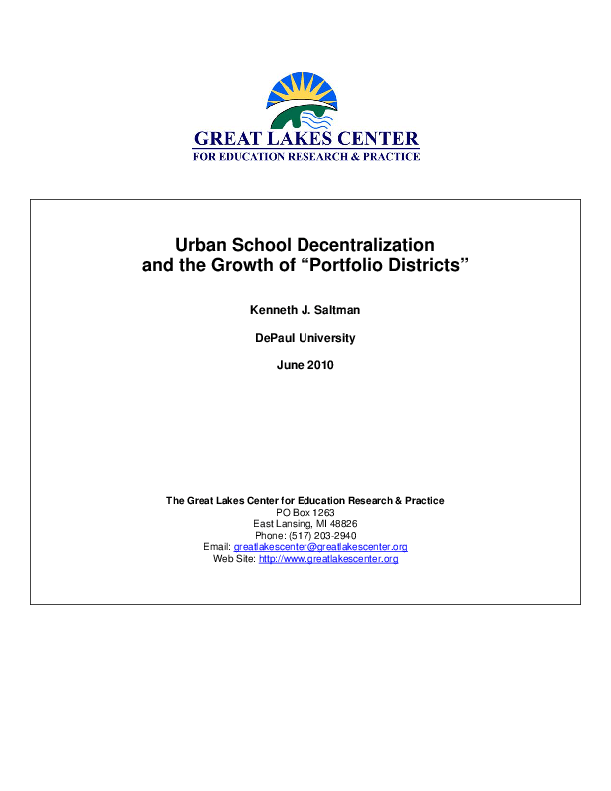 """Urban School Decentralization and the Growth of """"Portfolio Districts"""""""