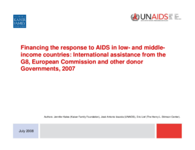 Financing the Response to AIDS in Low- and Middle-Income Countries: International Assistance From the G8, European Commission and Other Donor Governments, 2007