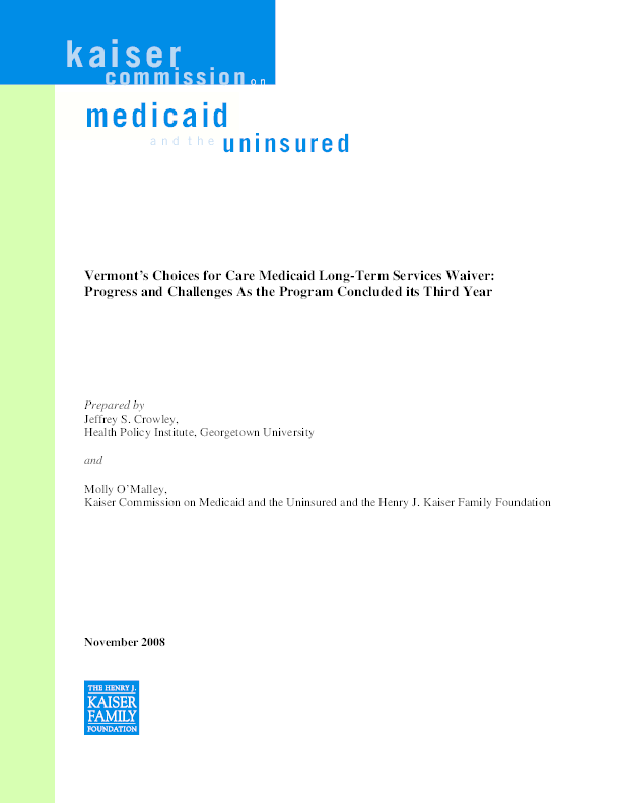 Vermont's Choices for Care Medicaid Long-Term Services Waiver: Progress and Challenges as the Program Concluded Its Third Year