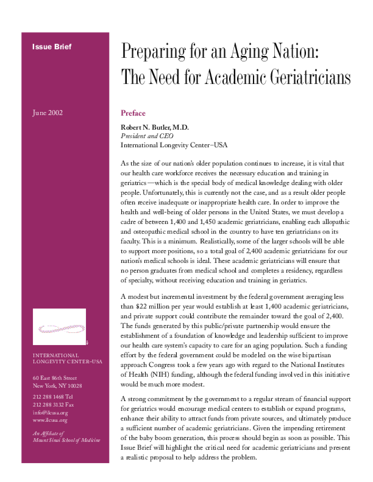Preparing for an Aging Nation: The Need for Academic Geriatricians