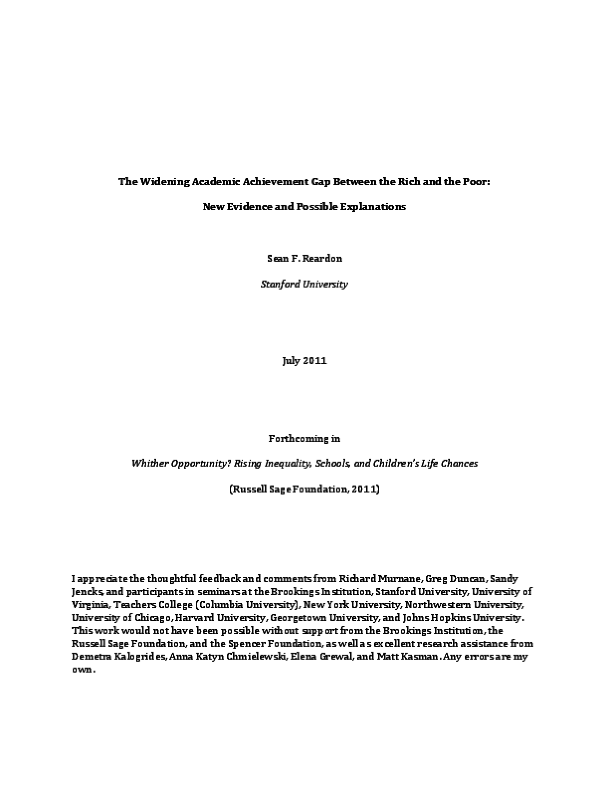 The Widening Academic Achievement Gap Between the Rich and the Poor: New Evidence and Possible Explanations