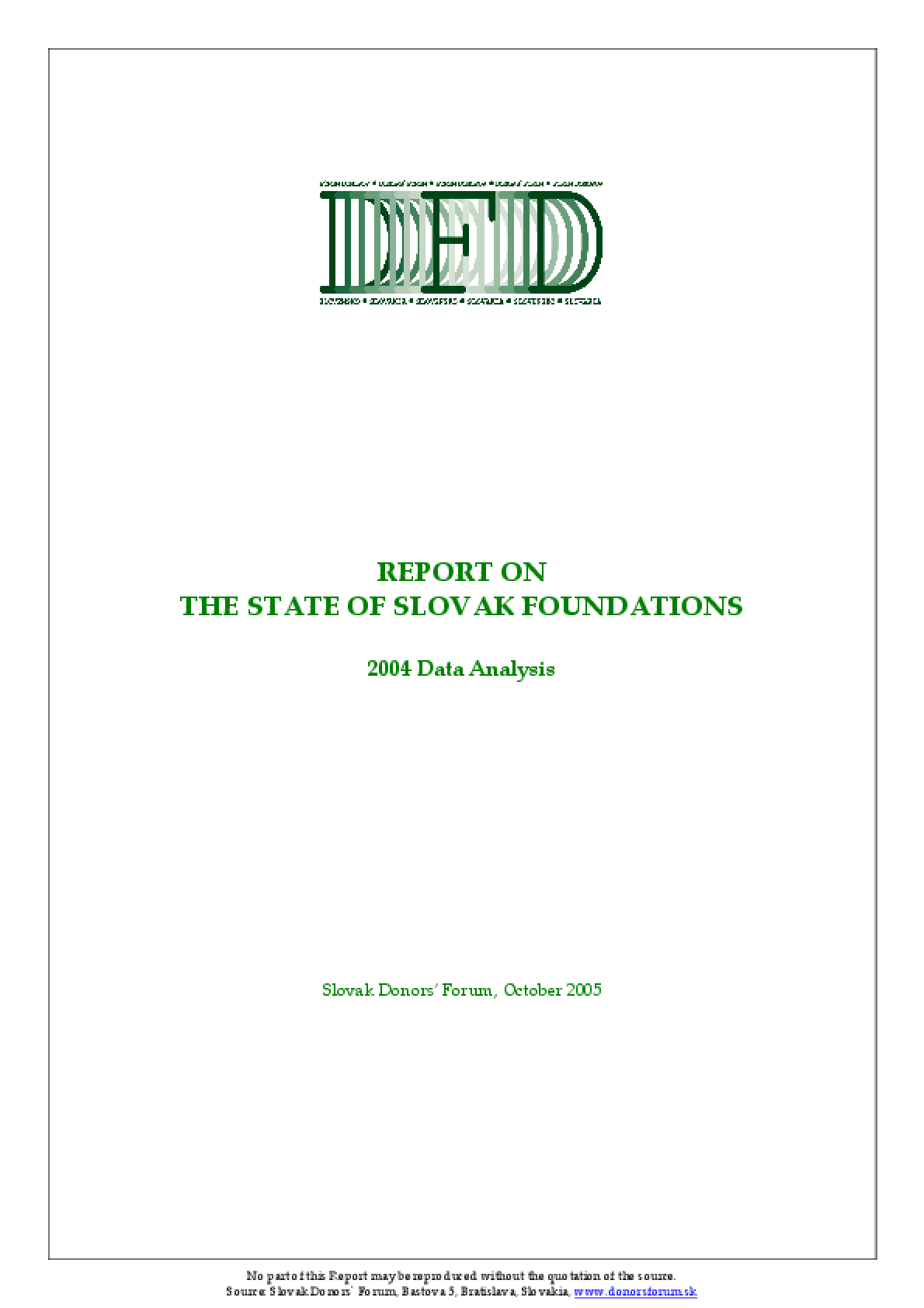 Report on the State of Slovak Foundations: 2004 Data Analysis