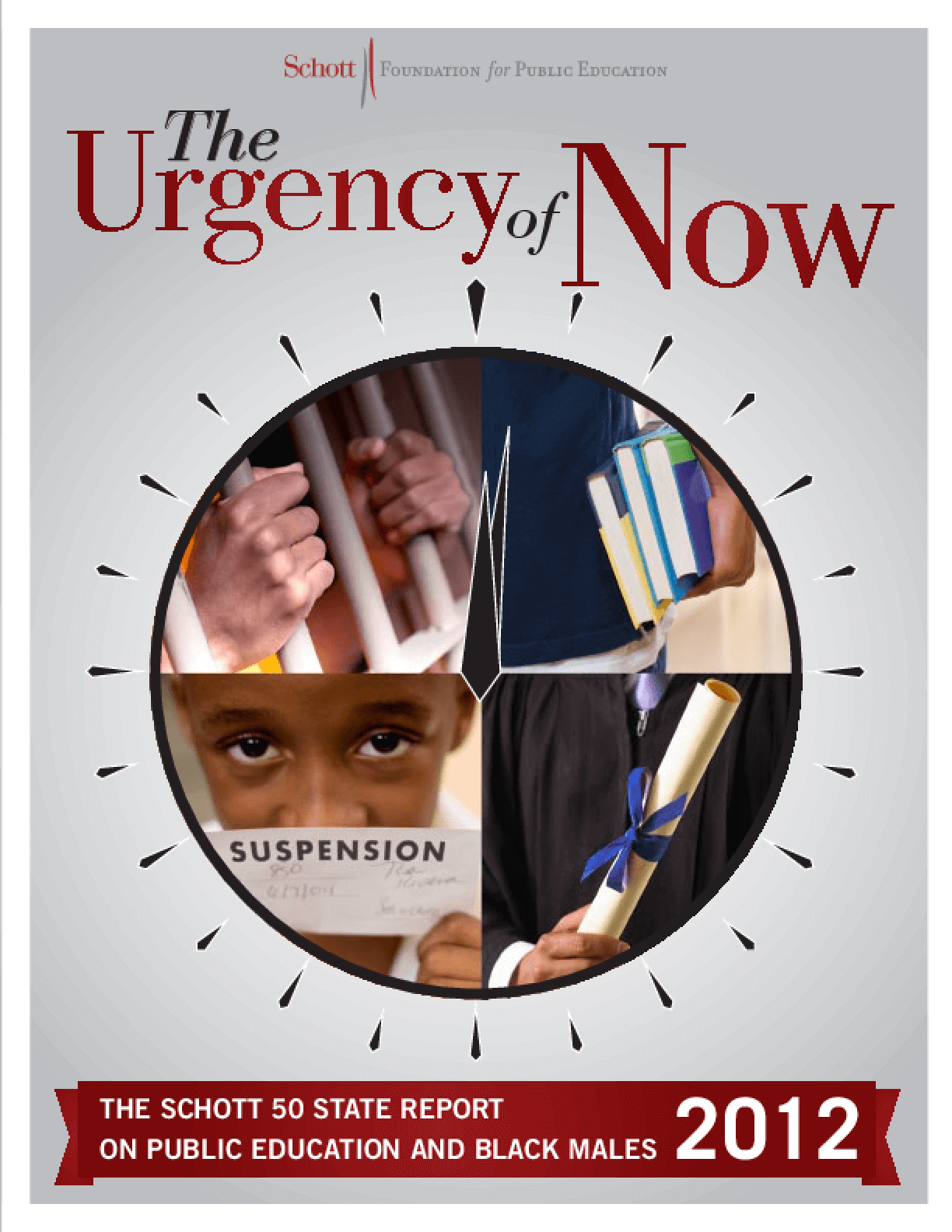 The Urgency of Now: The Schott 50 State Report on Public Education and Black Males, 2012
