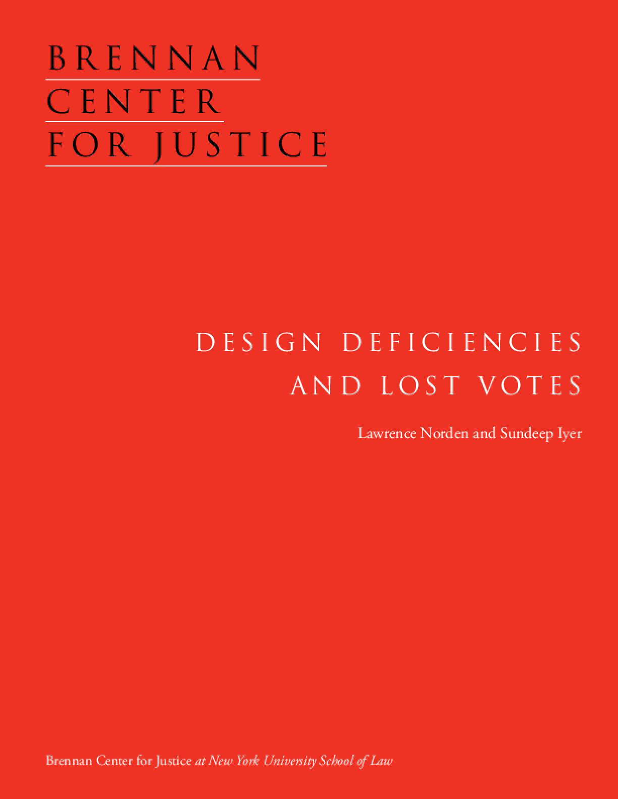 Design Deficiencies and Lost Votes