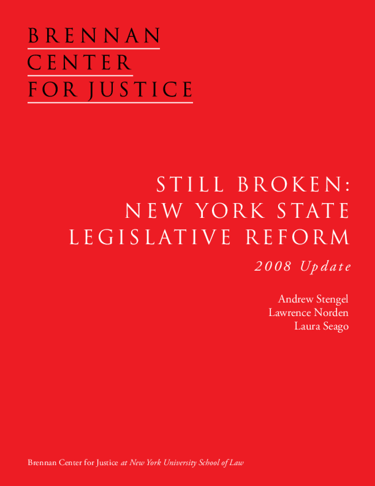 Still Broken: New York State Legislative Reform