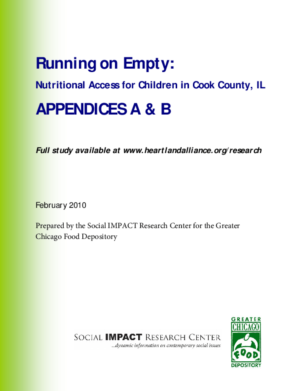 Running on Empty: Nutritional Access for Children in Cook County, IL, Appendices A & B