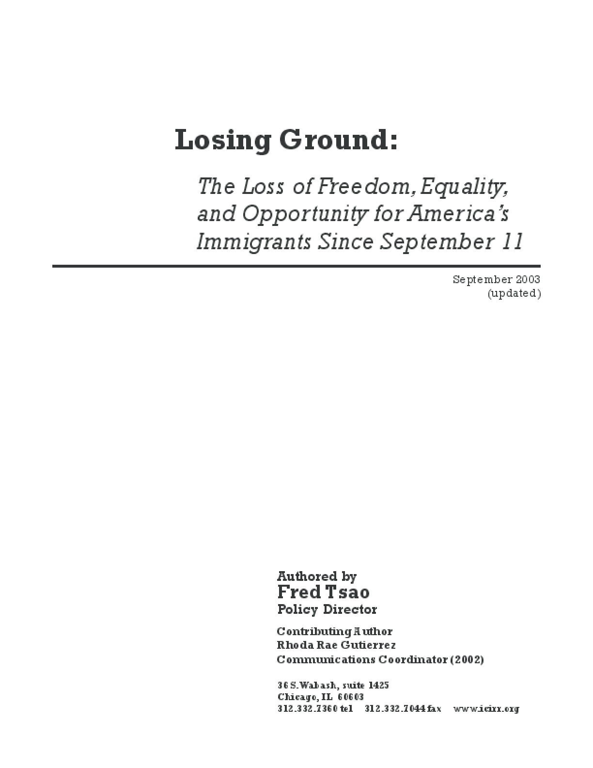 Losing Ground: The Loss of Freedom, Equality, and Opportunity for America's Immigrants Since the September 11 Attacks