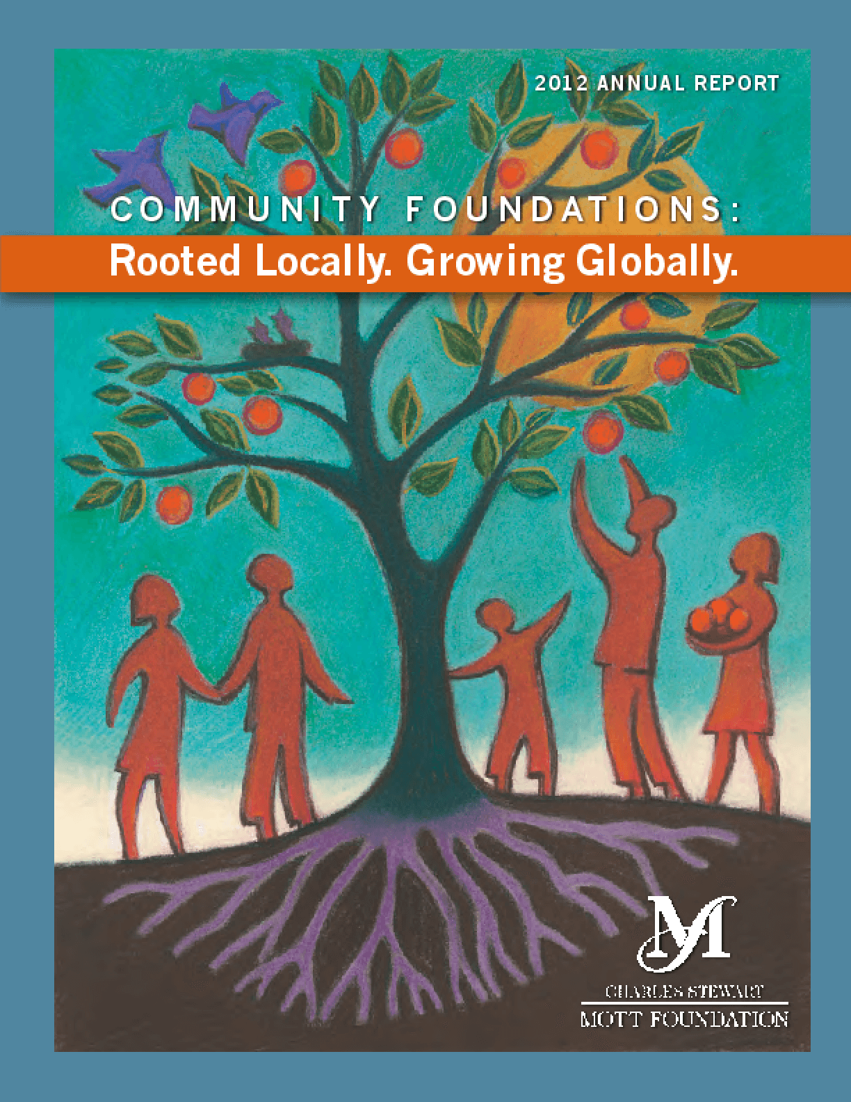 Community Foundations: Rooted Locally, Growing Globally