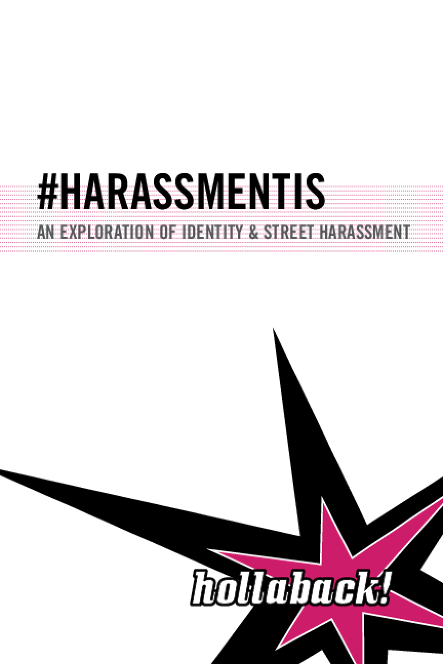 #Harrassmentis: An Exploration of Identity and Street Harassment