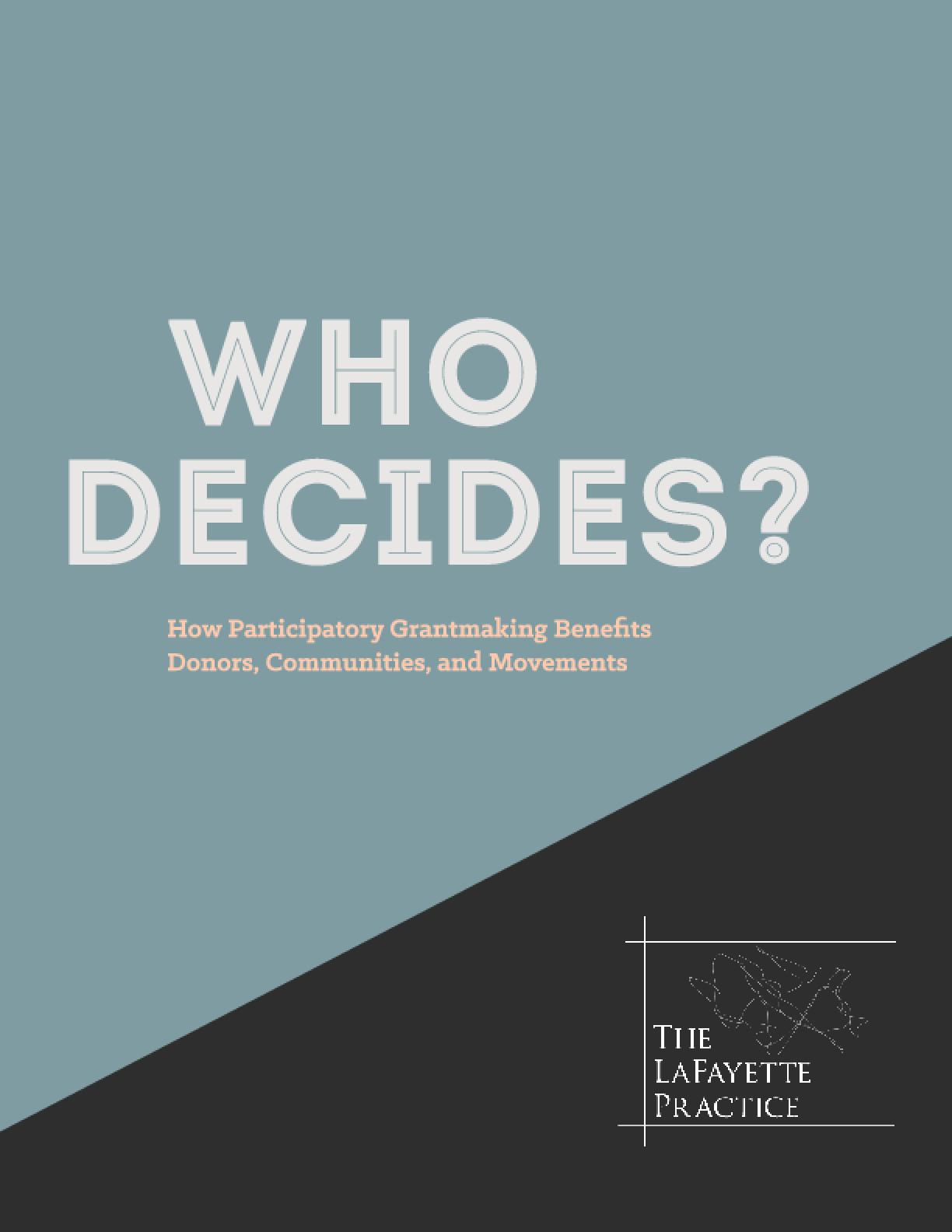 Who Decides: How Participatory Grantmaking Benefits Donors, Communities, and Movements