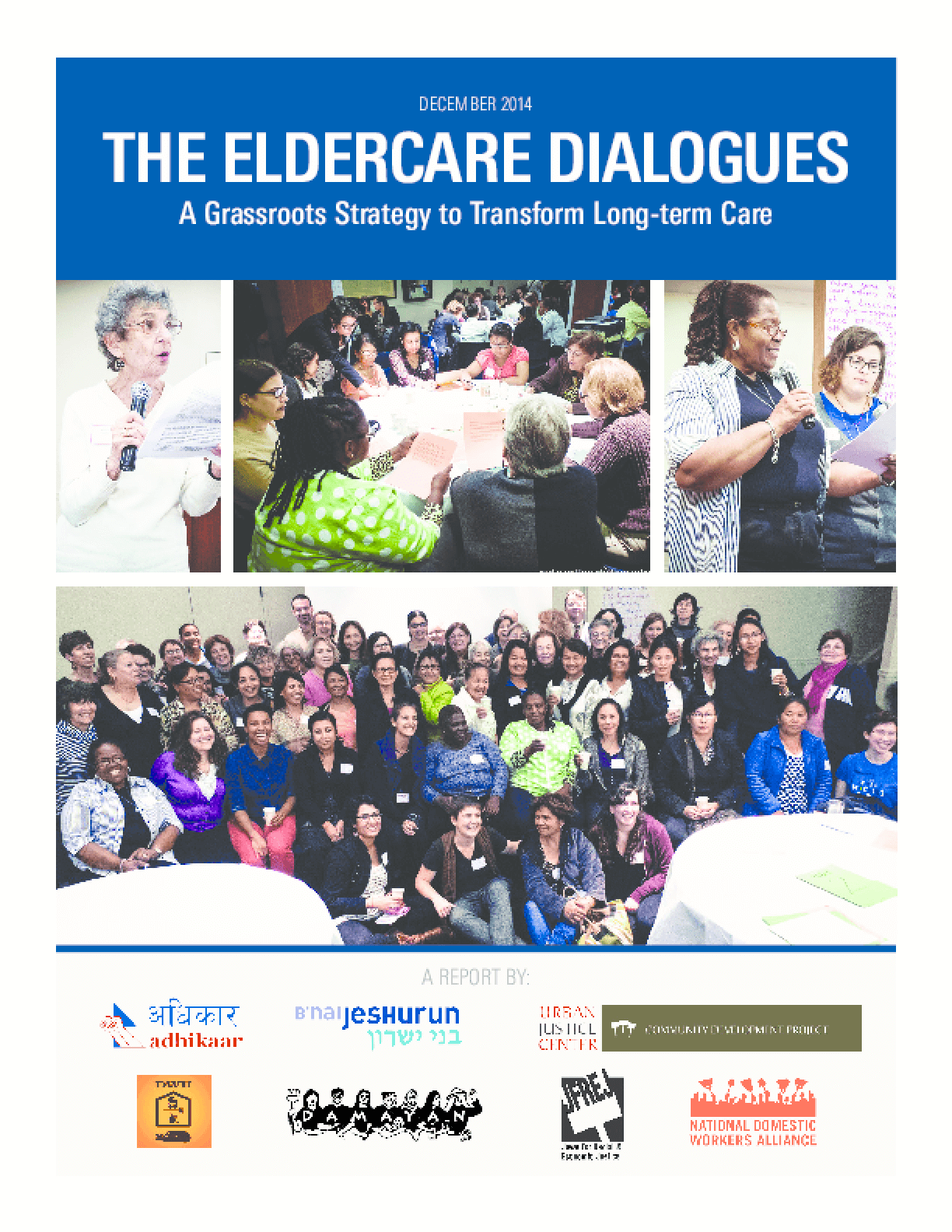 The Eldercare Dialogues: A Grassroots Strategy to Transform Long-Term Care
