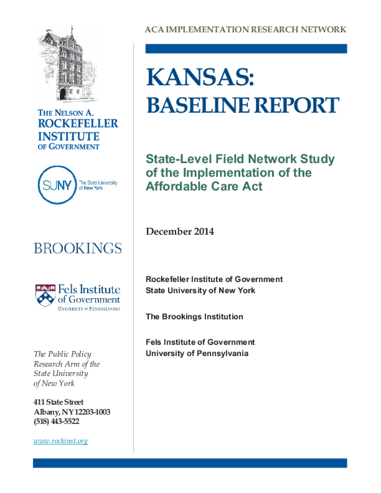 Kansas: Baseline Report - State Level Field Network Study of the Implementation of the Affordable Care Act