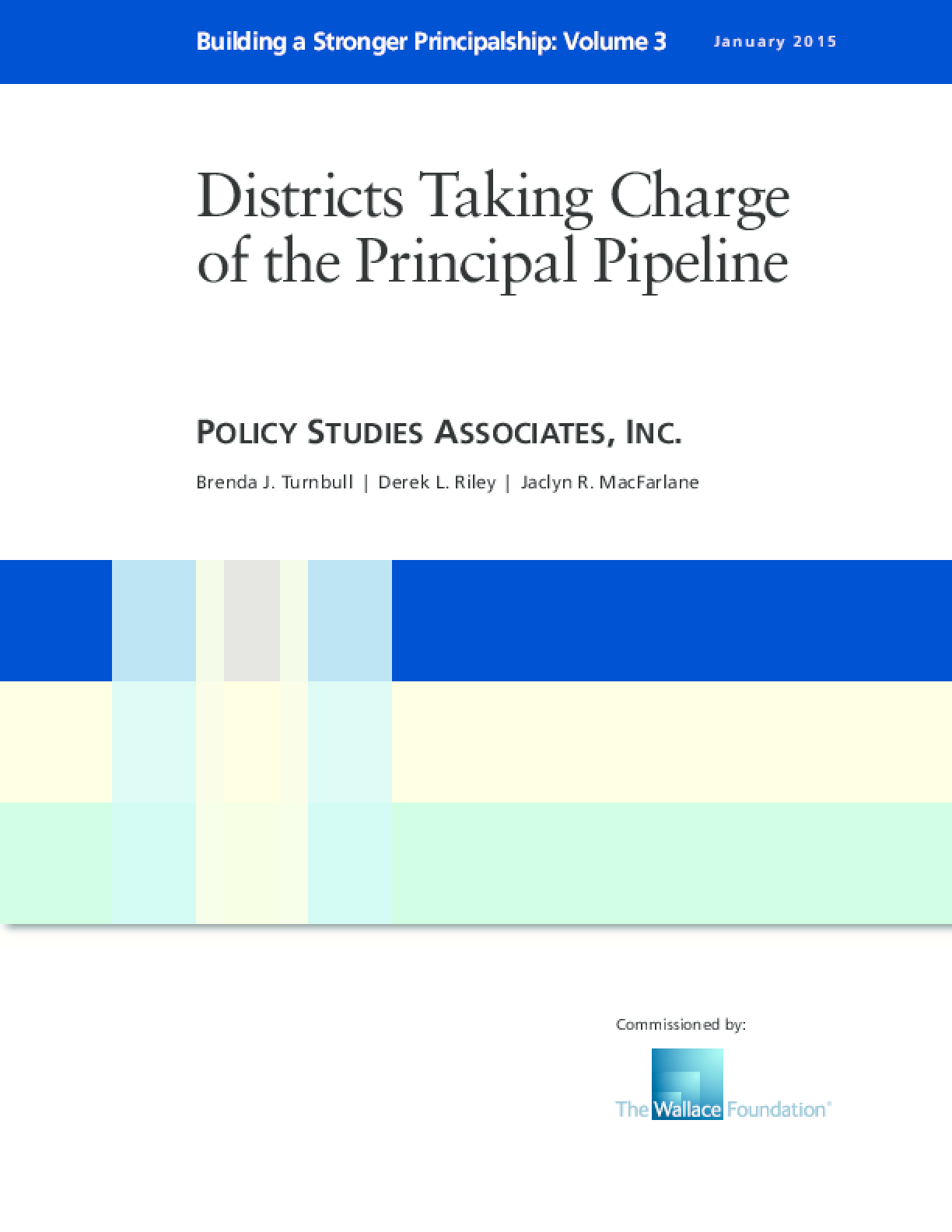 Districts Taking Charge of the Principal Pipeline