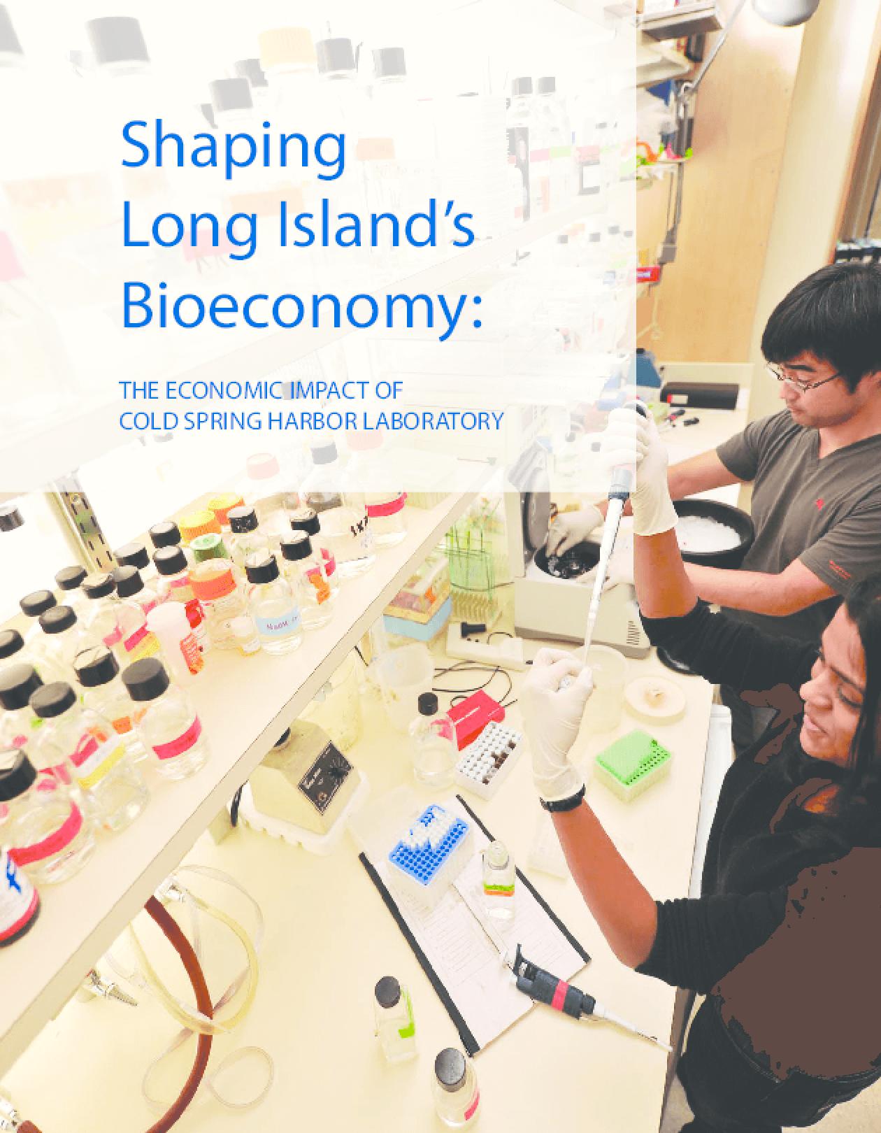 Shaping Long Island's Bioeconomy: The Economic Impact of Cold Spring Harbor Laboratory