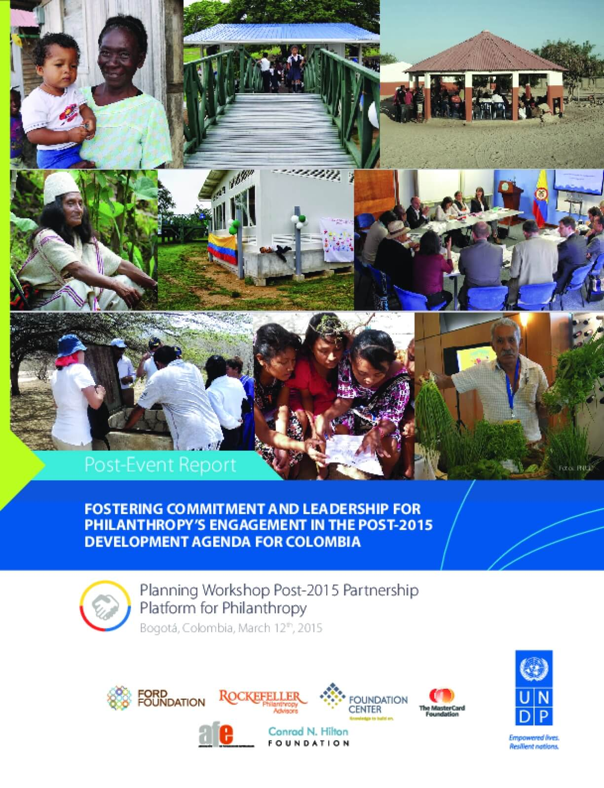 Post-Event Report: Fostering Commitment and Leadership for Philanthropy's Engagement in the Post-2015 Development Agenda for Colombia
