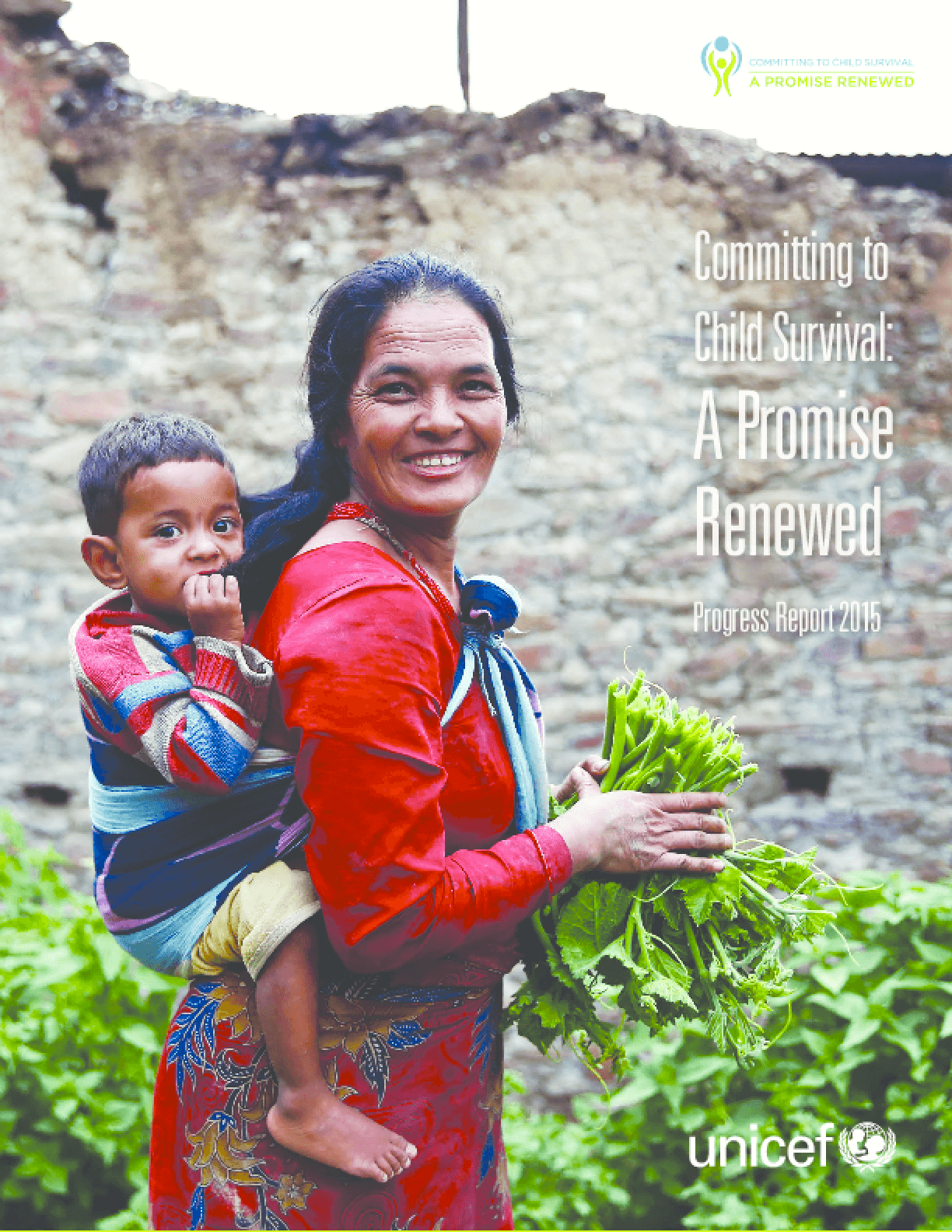 Committing to Child Survival: A Promise Renewed Progress Report 2015