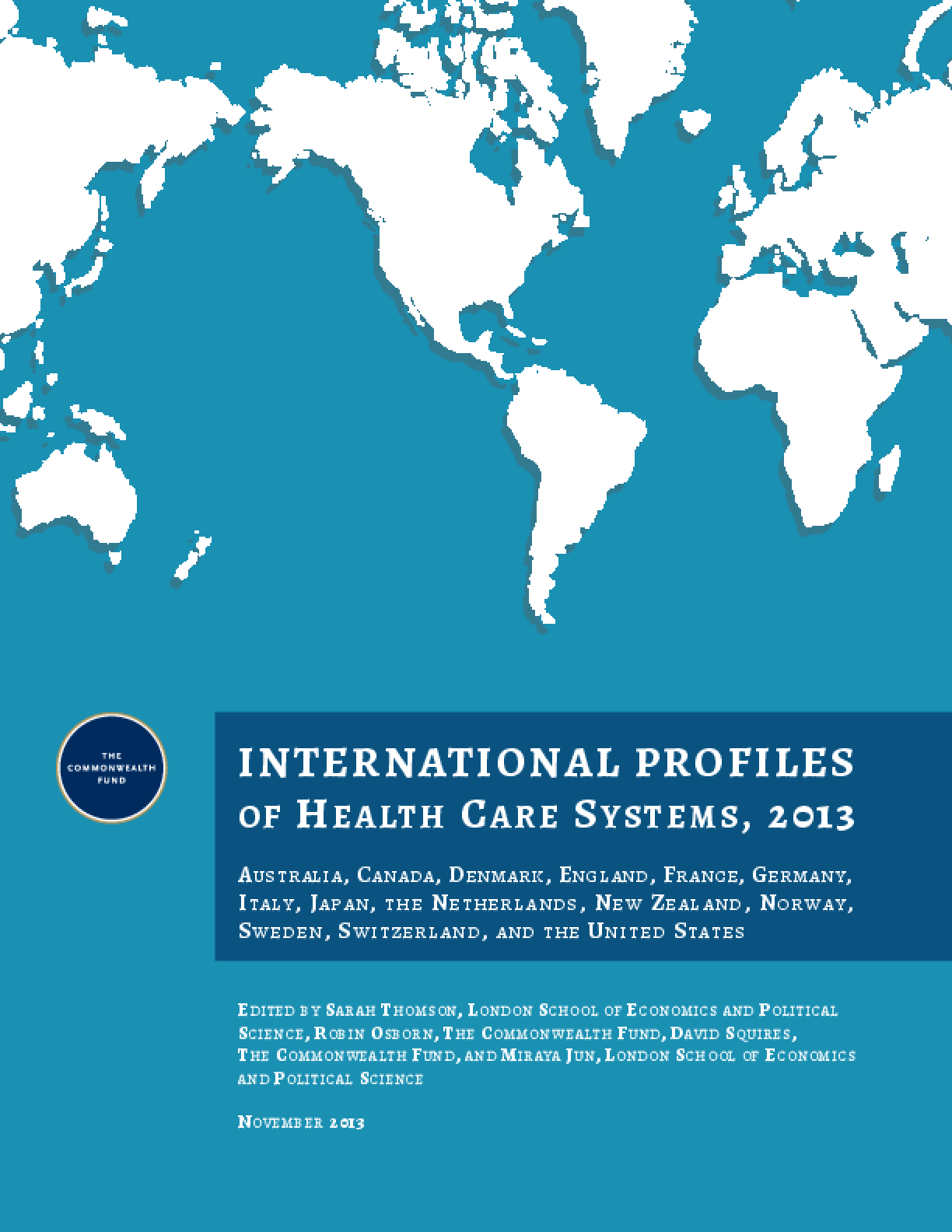 International Profiles of Health Care Systems, 2013