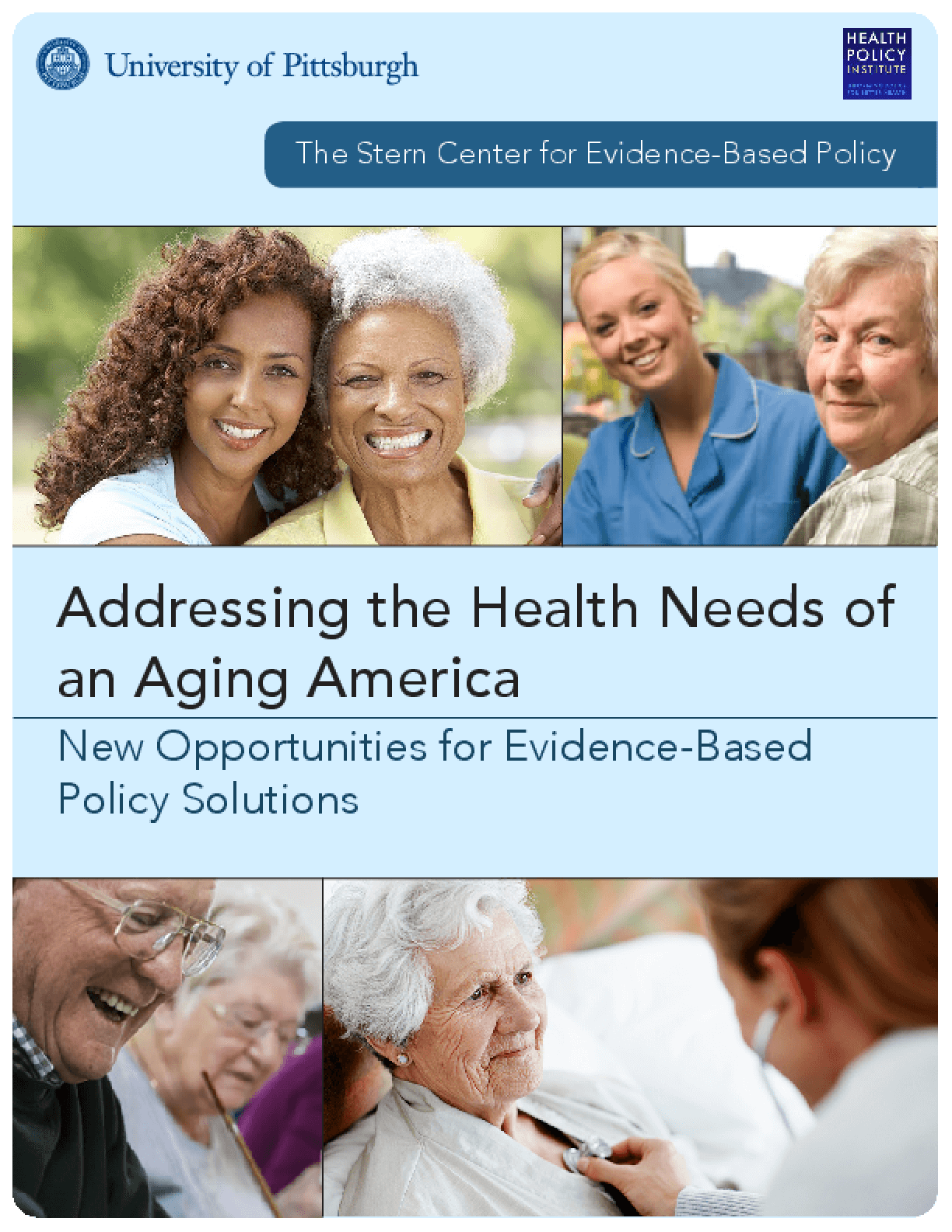 Addressing the Health Needs of an Aging America: New Opportunities for Evidence-Based Policy Solutions