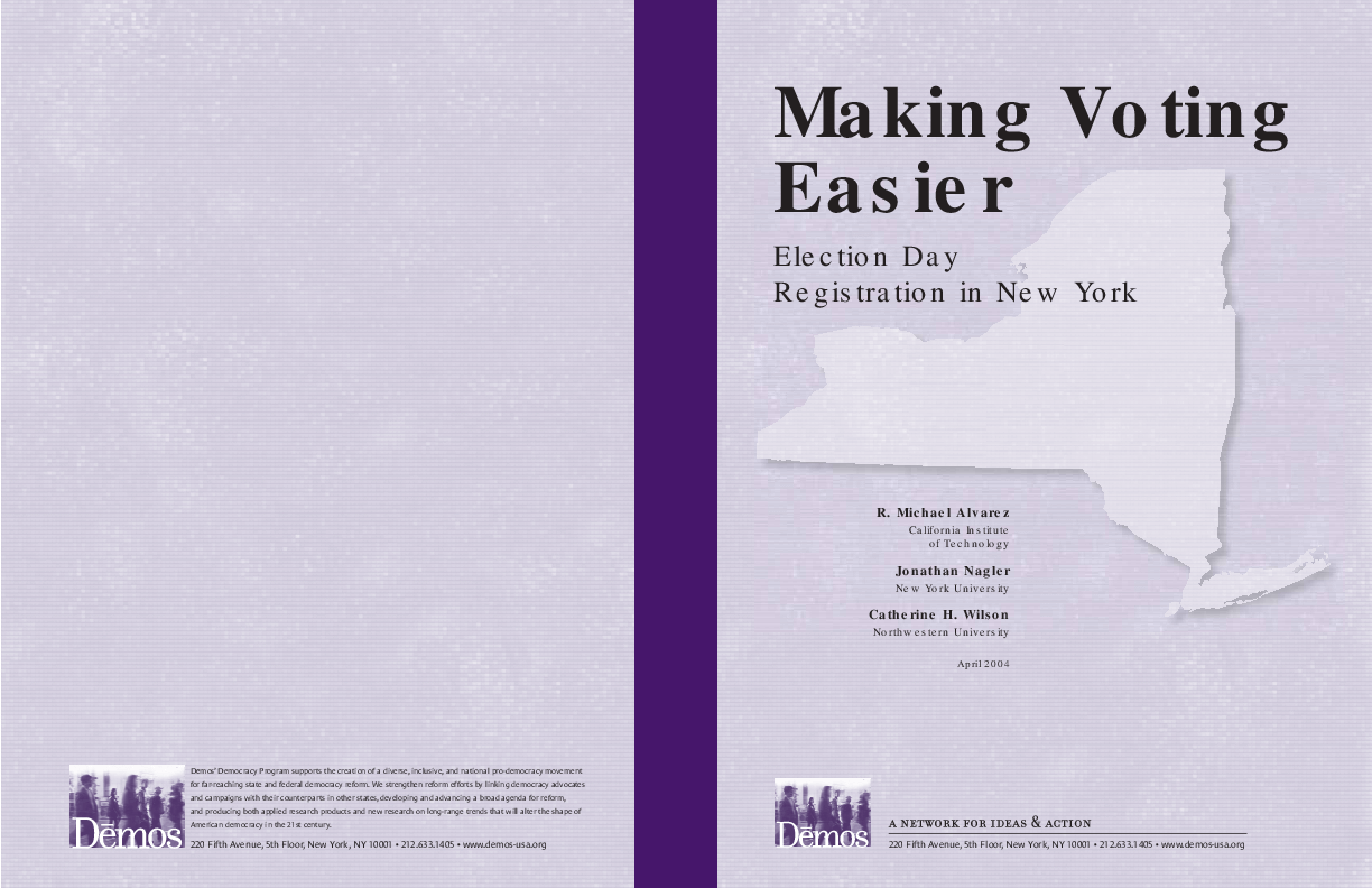Making Voting Easier: Election Day Registration in New York
