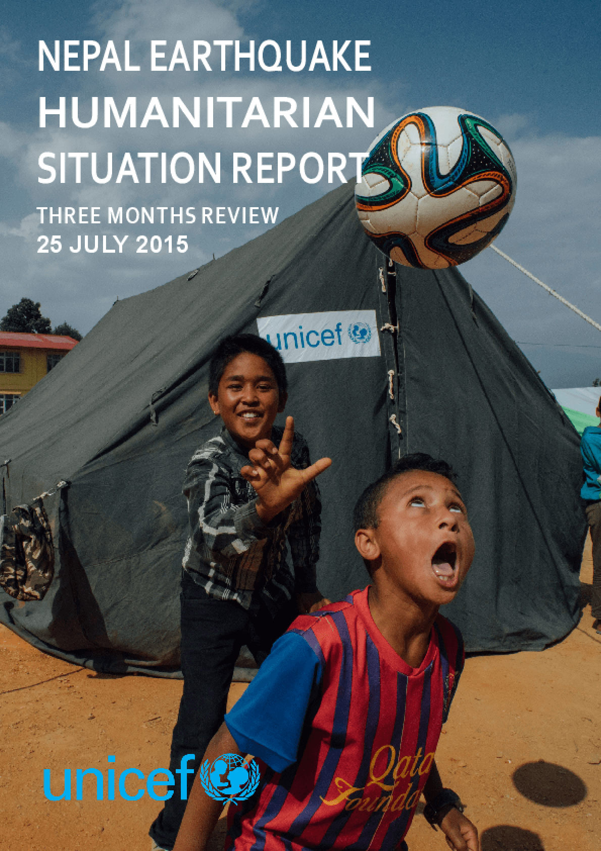 Nepal Earthquake Humanitarian Situation Report: Three Months Review