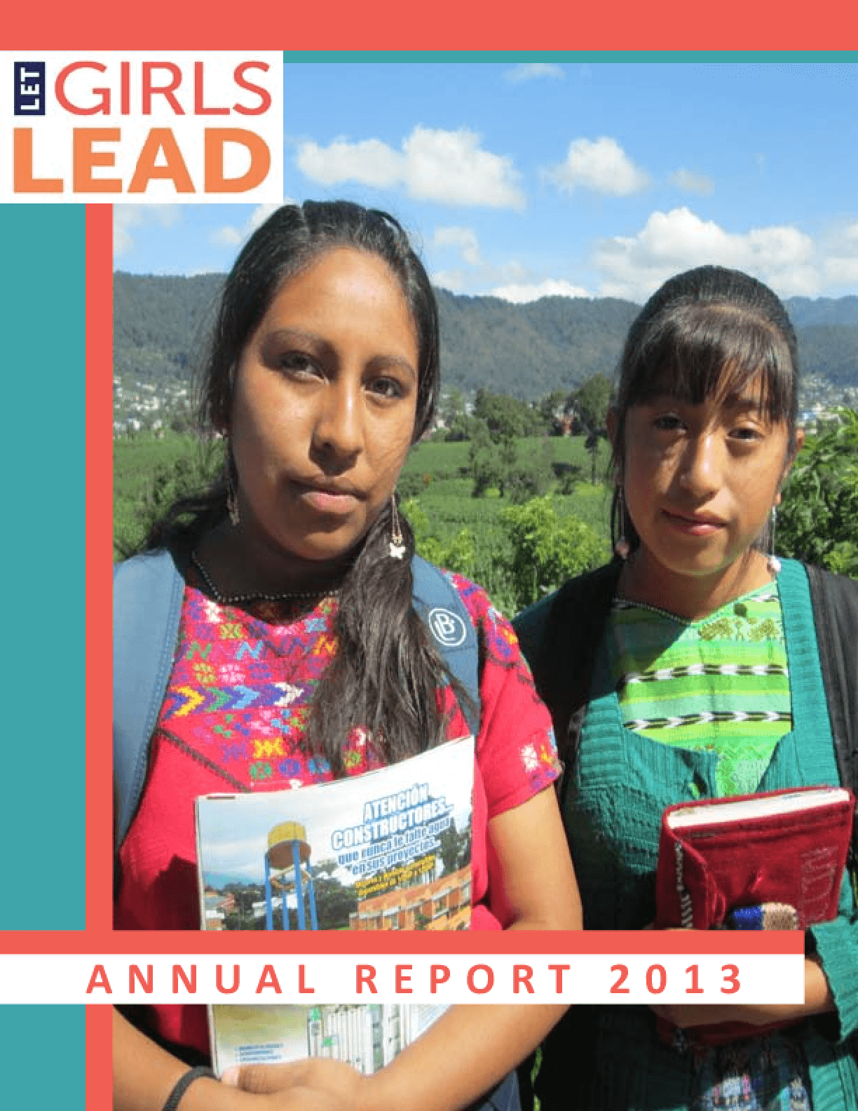 Let Girls Lead, Annual Report 2013
