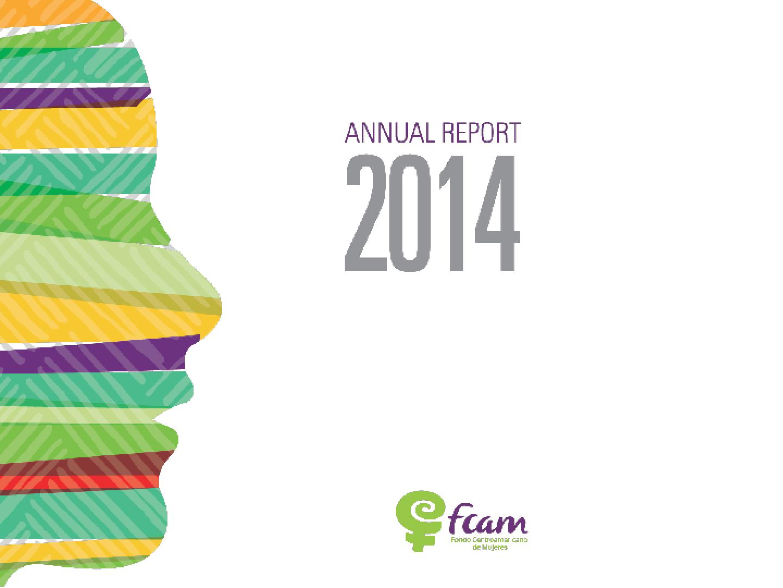 Fondo Centroamericano de Mujeres (FCAM), Annual Report 2014