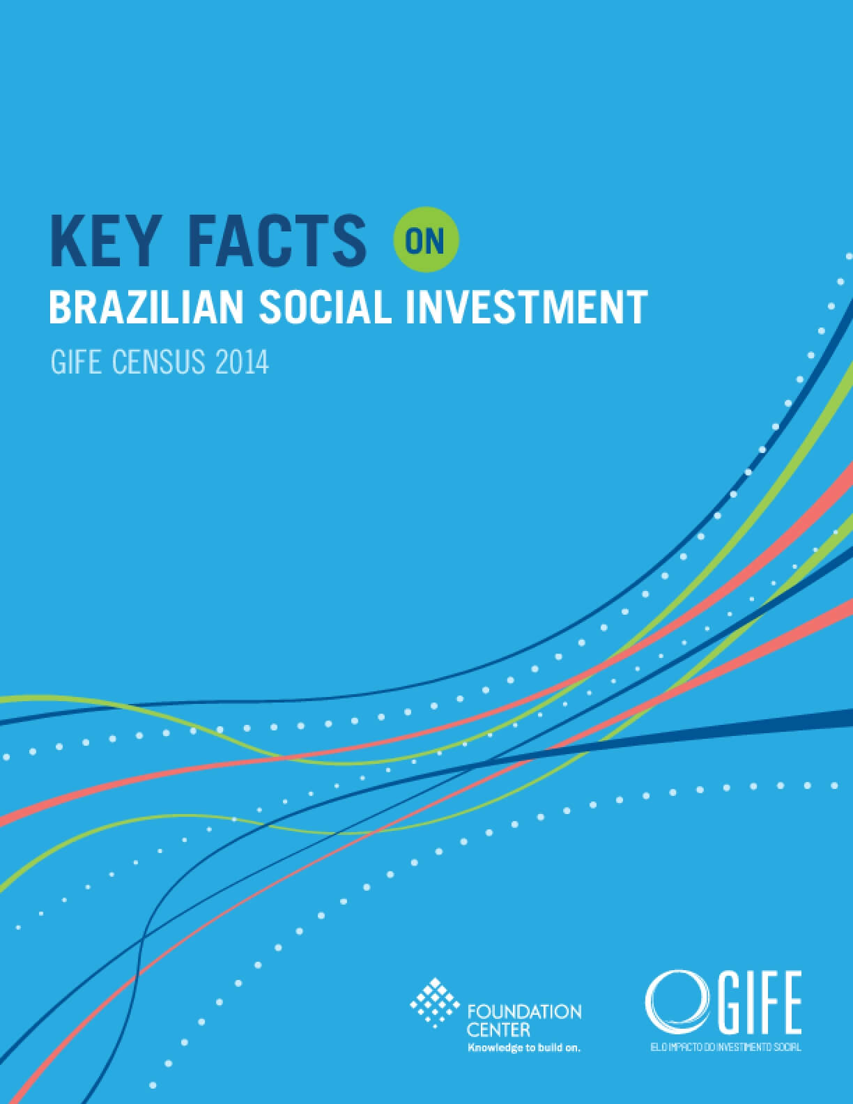 Key Facts on Brazilian Social Investment: GIFE Census 2014