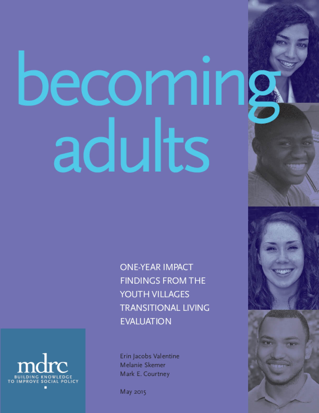 Becoming Adults: One-Year Impact Findings from the Youth Villages Transitional Living Evaluation