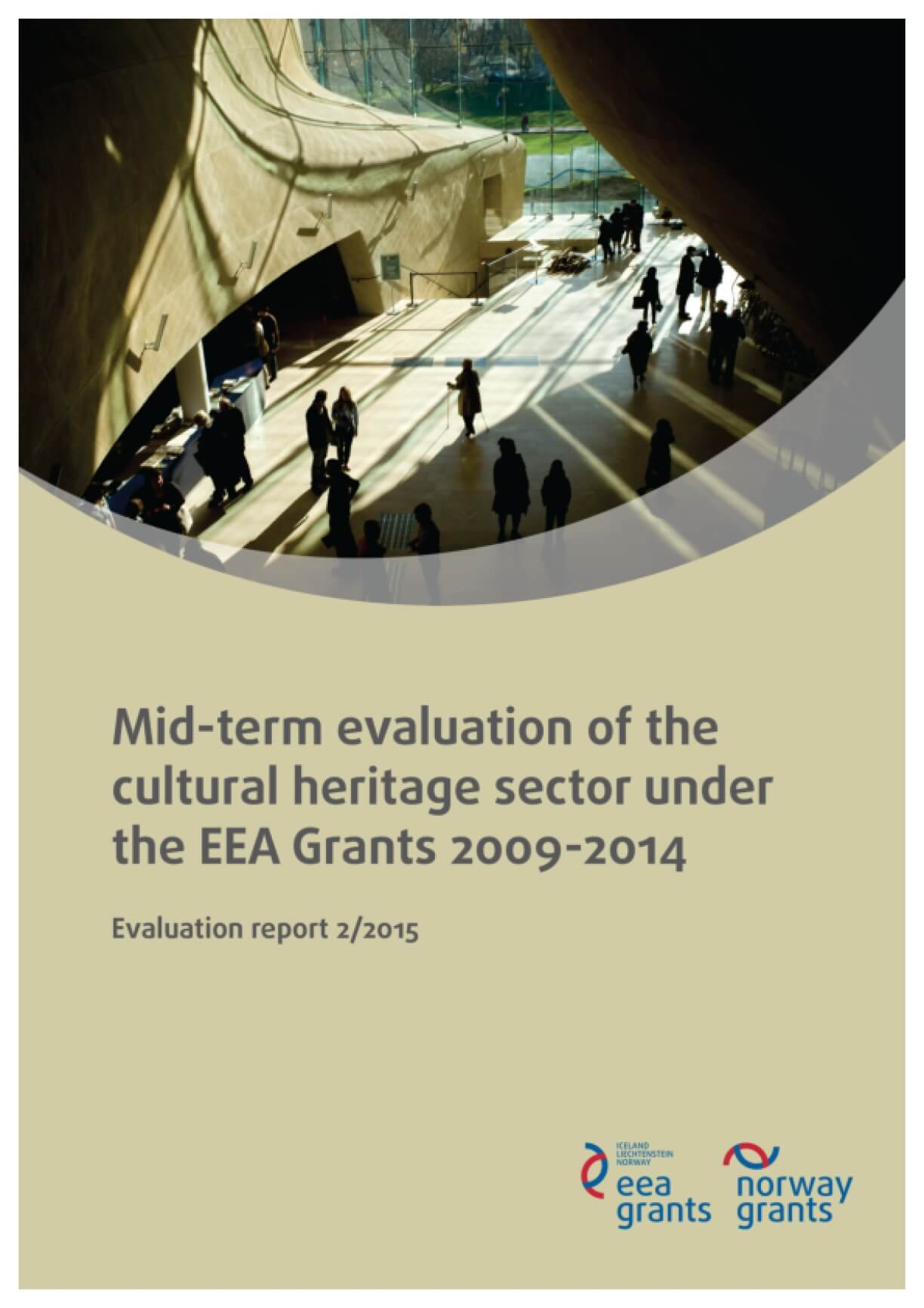 Mid-term Evaluation of the Cultural Heritage Sector Under the EEA Grants 2009-2014