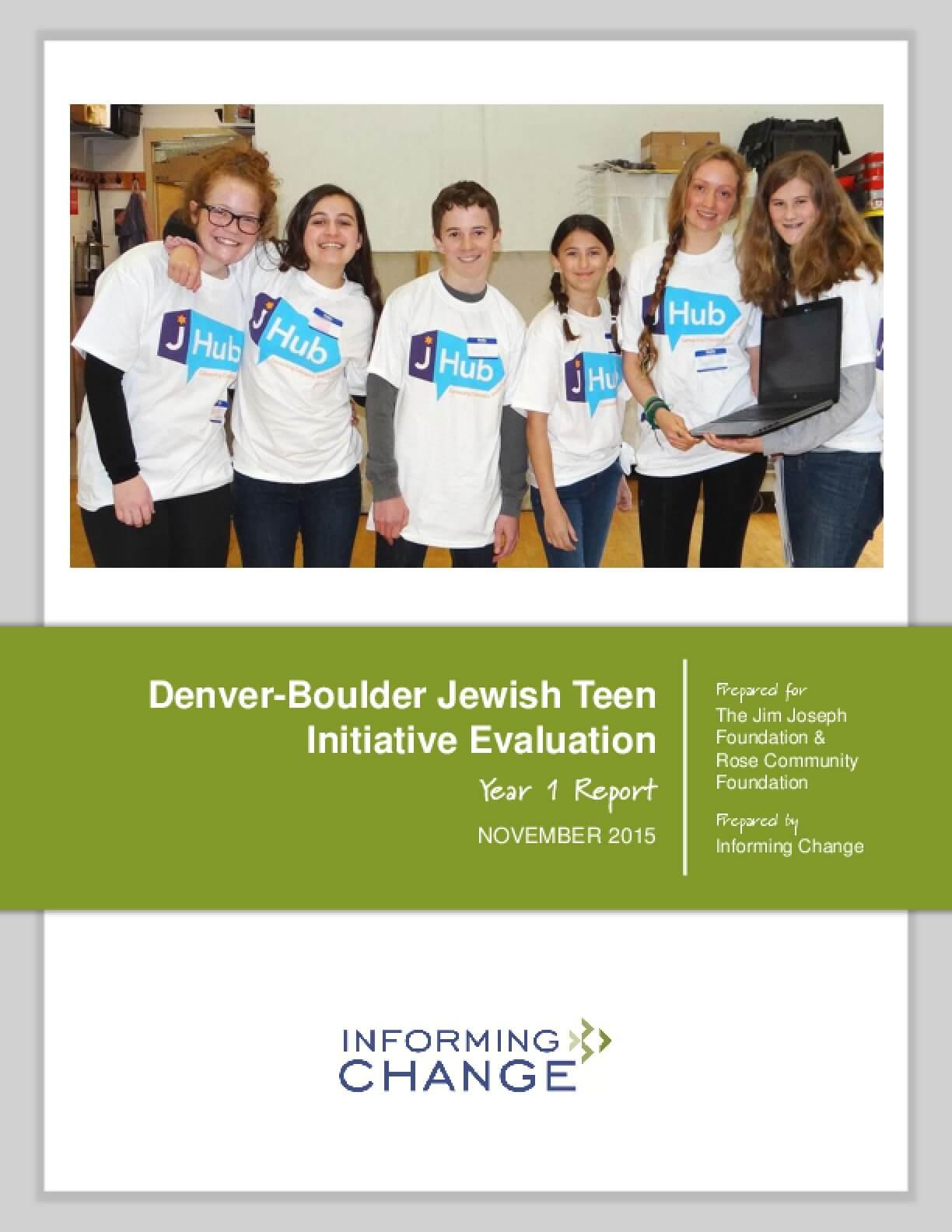 Denver-Boulder Jewish Teen Initiative Evaluation, Year 1 Report