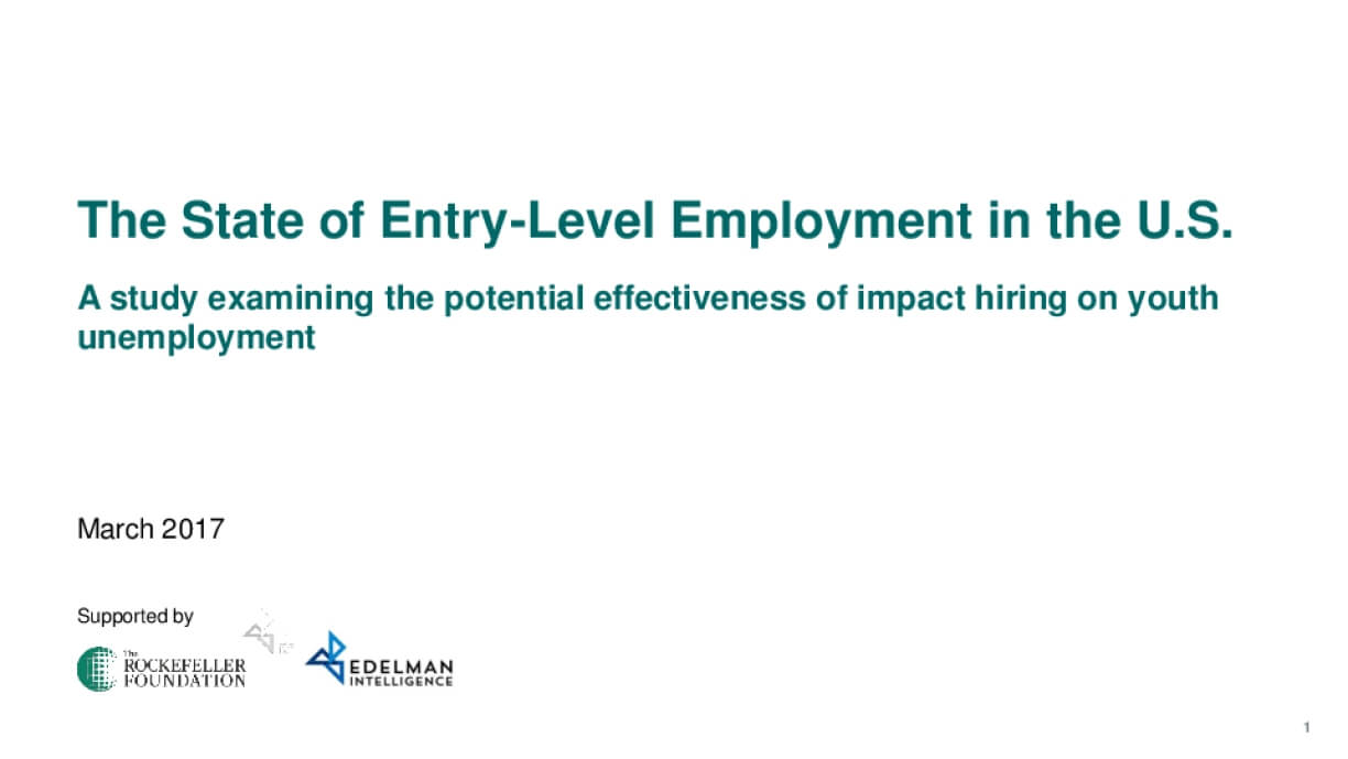 The State of Entry-Level Employment in the U.S.: A Study Examing the Potential Effectiveness of Impact Hiring on Youth Unemployment