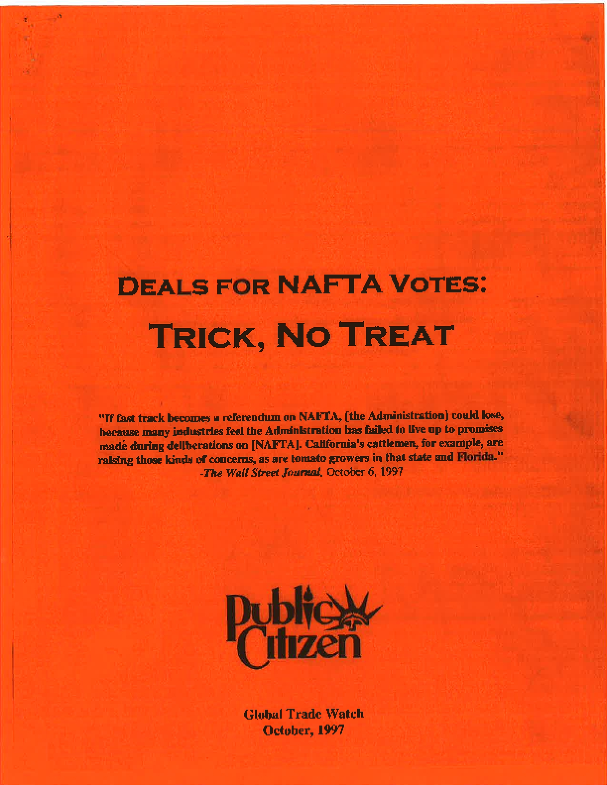 Deals for NAFTA Votes: Trick, No Treat