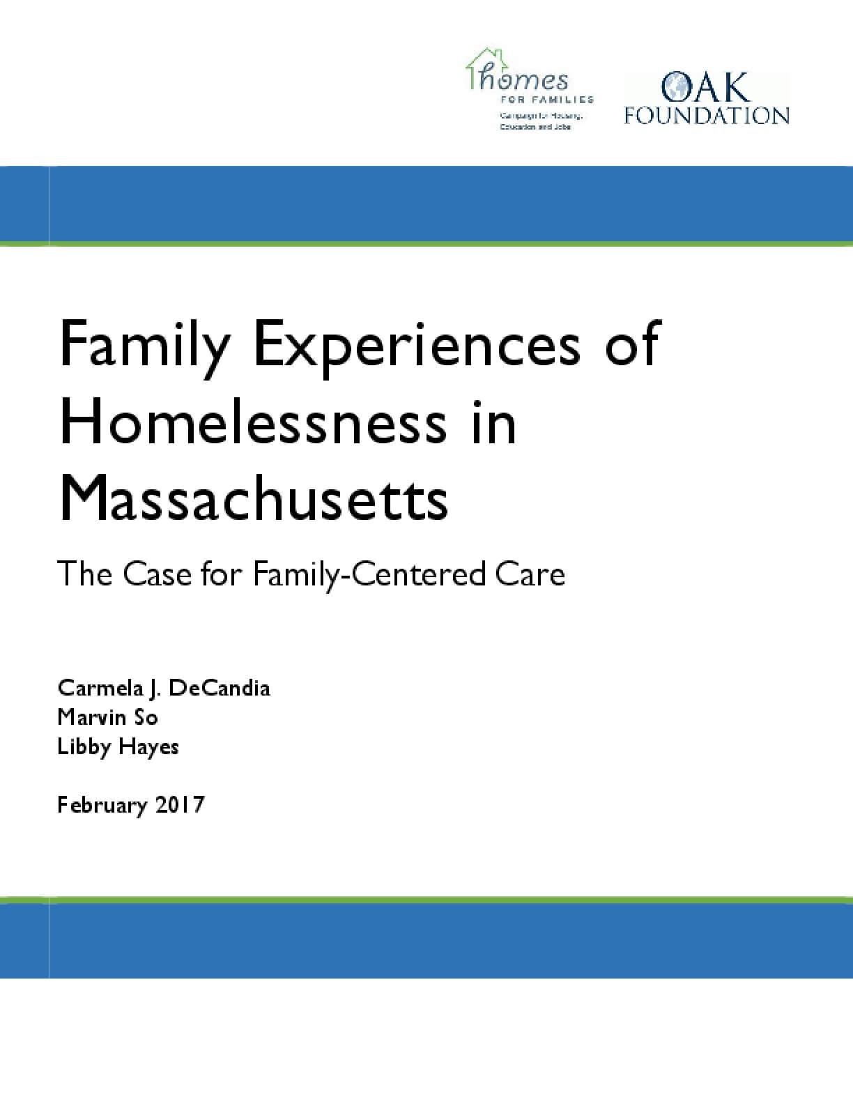 Family Experiences of Homelessness in Massachusetts: The Case for Family-Centered Care