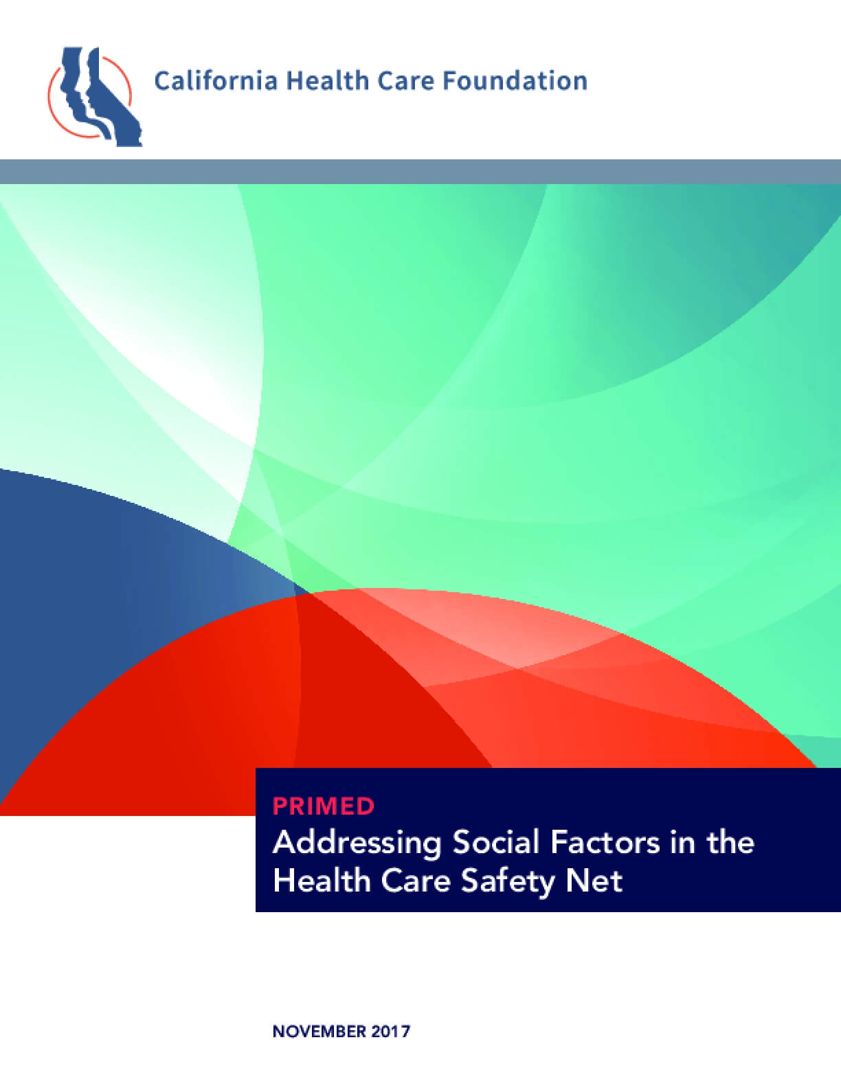 Primed: Addressing Social Factors in the Health Care Safety Net