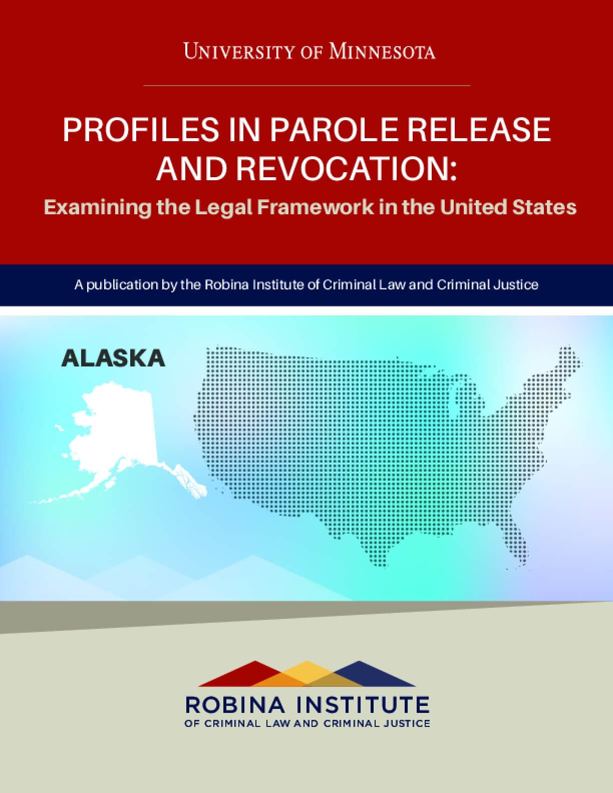 Profiles in Parole Release and Revocation Alaska