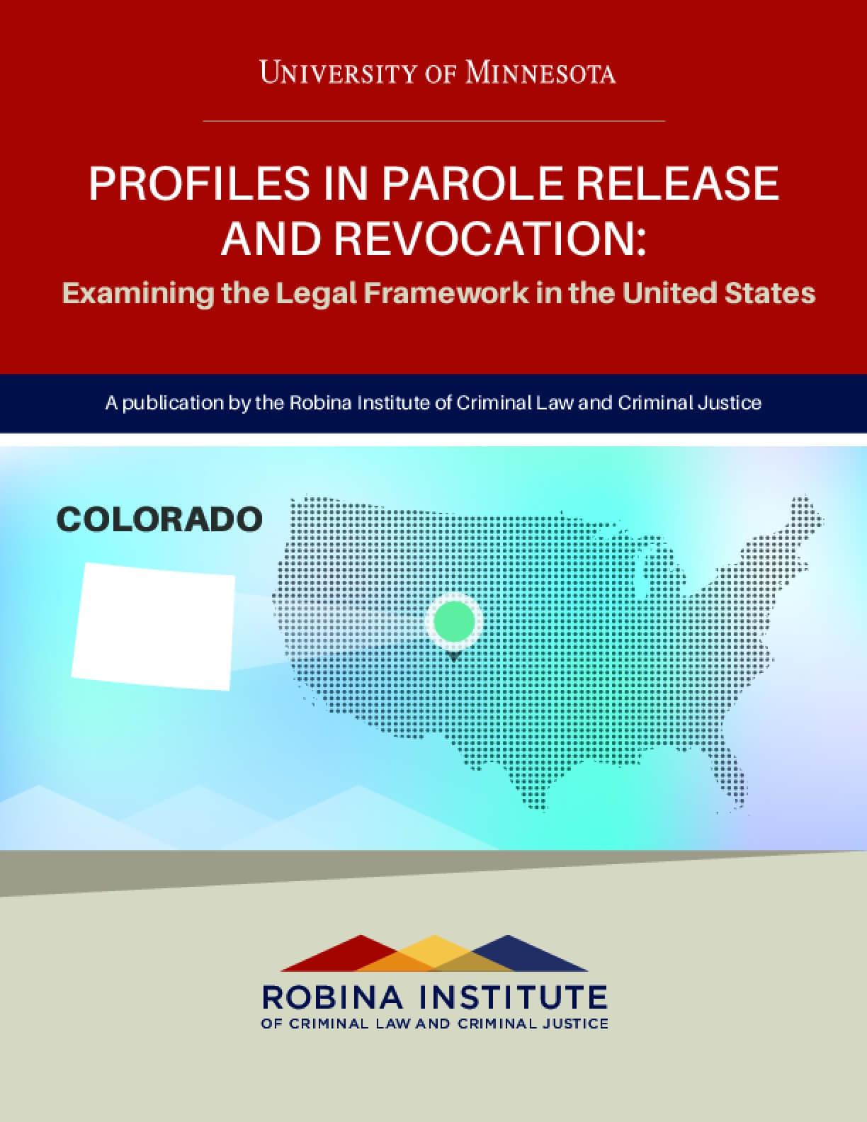 Profiles in Parole Release and Revocation Colorado
