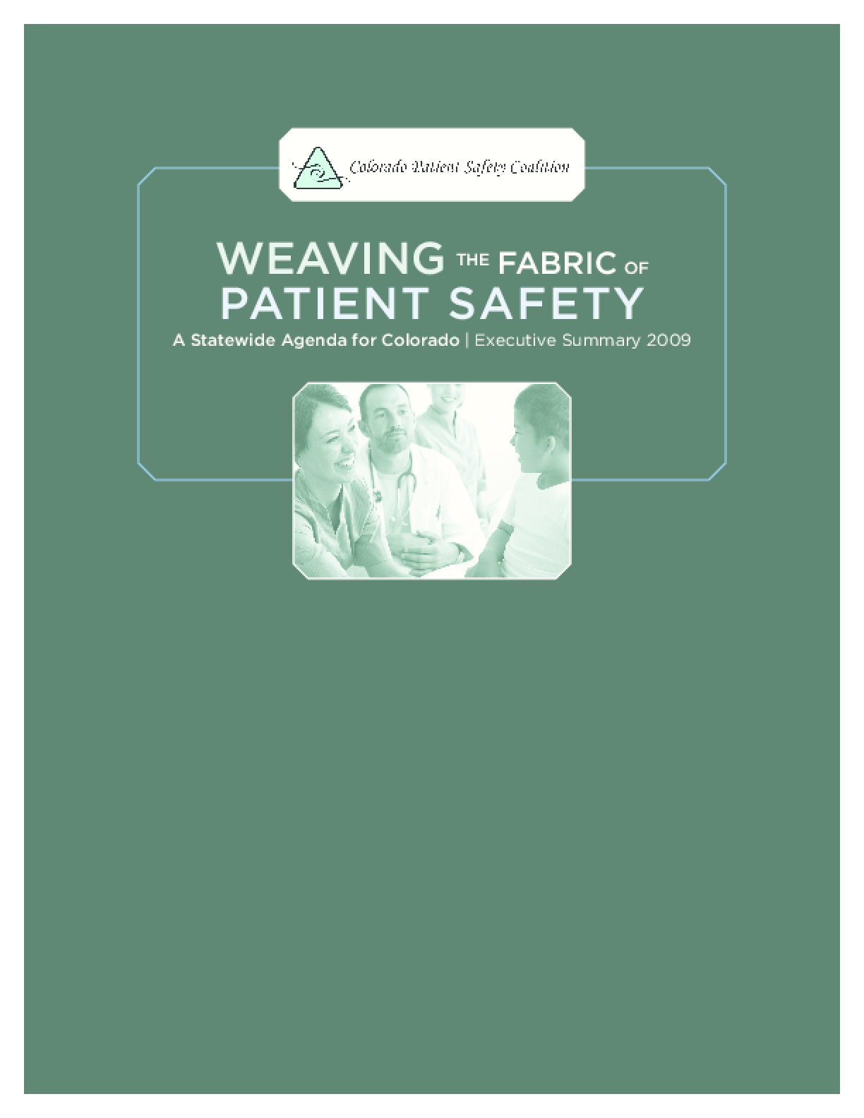 Weaving the Fabric of Patient Safety